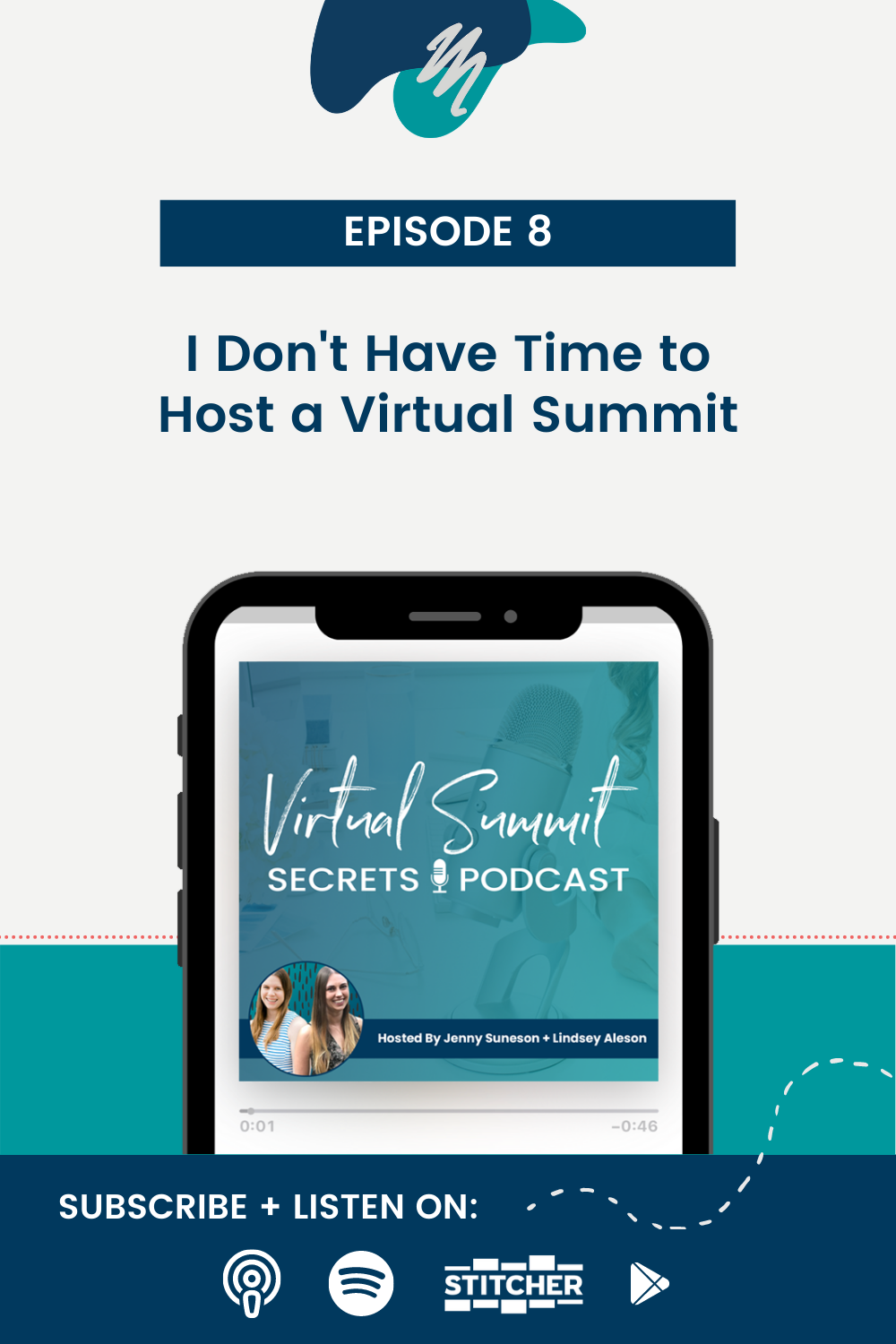 Episode 8 - I Don't Have Time to Host a Virtual Summit